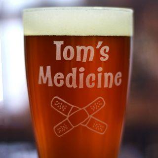 Engraved Medicine Pilsner Glass